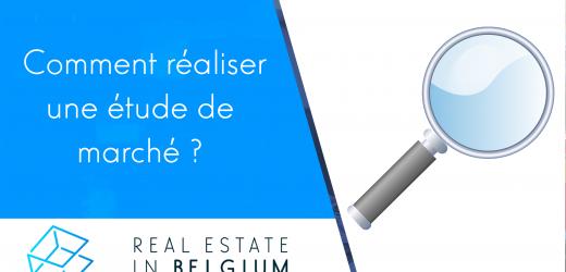 Comment faire une étude de marché en immobilier ?